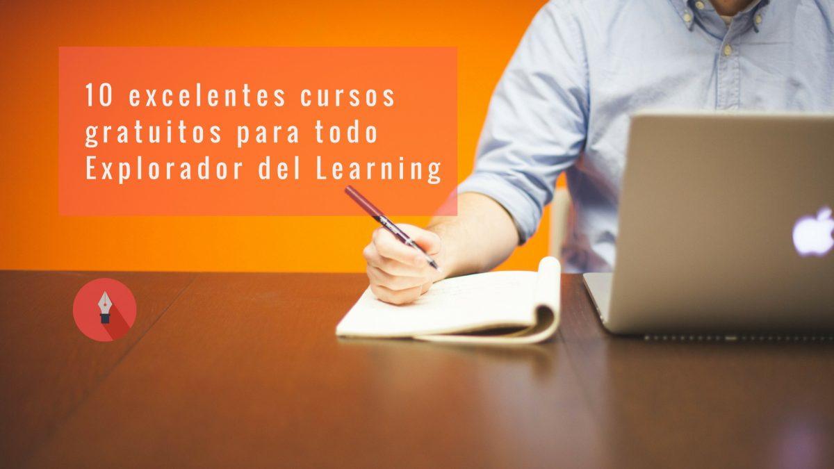 10 excelentes cursos GRATUITOS para todo Explorador del Learning