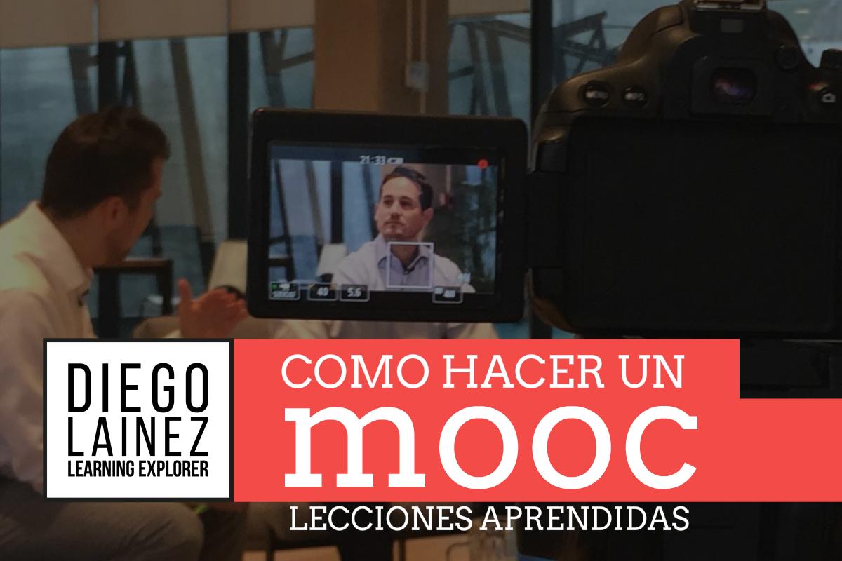 Cómo hacer un MOOC*: Lecciones aprendidas
