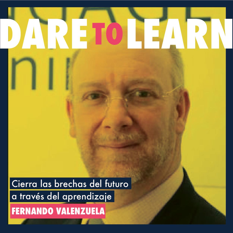 Fernando Valenzuela  – Cierra las brechas de tu profesión a través del aprendizaje