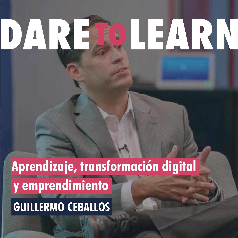 Guillermo Ceballos  – Aprendizaje, transformación digital y emprendimiento.